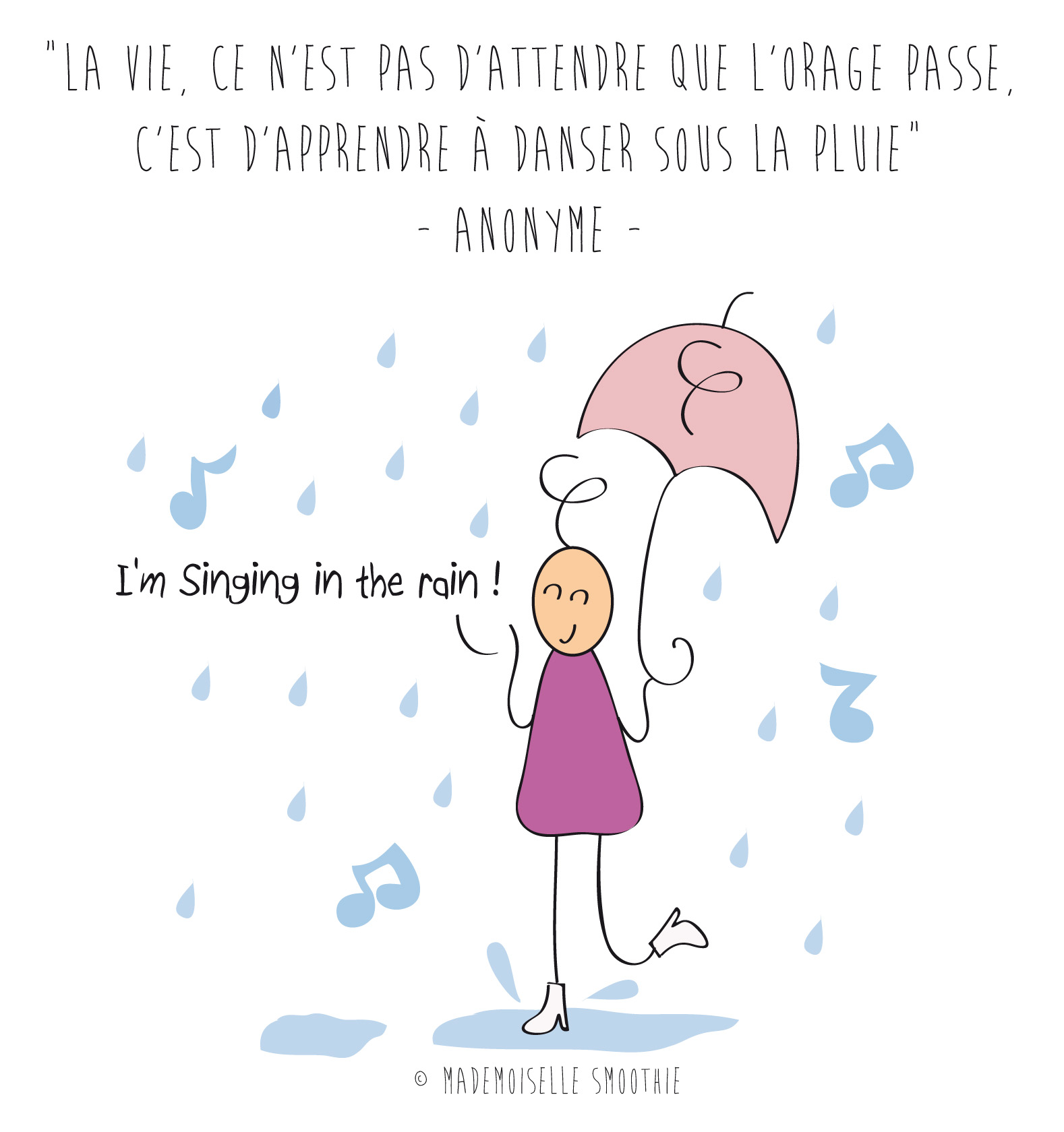 I'm singing in the rain !